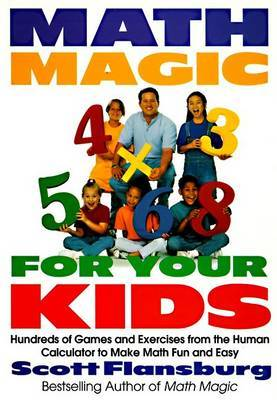 Math Magic For Your Kids by Scott Flansburg image