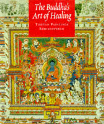 The Buddha's Art of Healing by John F. Avedon