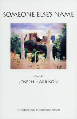 Someone Else's Name by Joseph Harrison