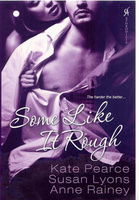 Some Like it Rough by Kate Pearce image