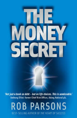 The Money Secret by Rob Parsons