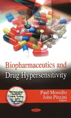 Biopharmaceutics & Drug Hypersensitivity by Paul Mossillo image