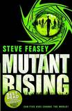 Mutant Rising by Steve Feasey