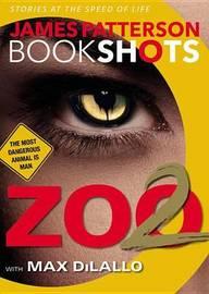 Zoo II: A Bookshot by James Patterson