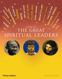 Lives of the Great Spiritual Leaders by Henry Whitbread