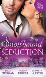 Snowbound Seduction by Sarah Morgan