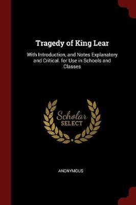 Tragedy of King Lear by * Anonymous image