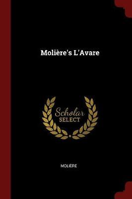 Moliere's L'Avare by . Moliere image