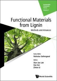 Functional Materials From Lignin: Methods And Advances