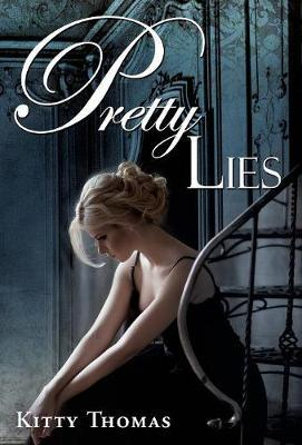 Pretty Lies by Kitty Thomas