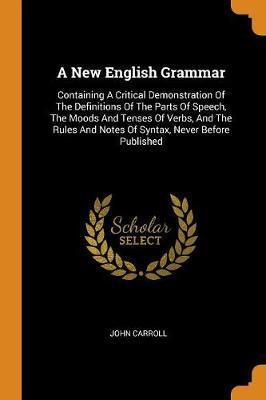 A New English Grammar by John Carroll image