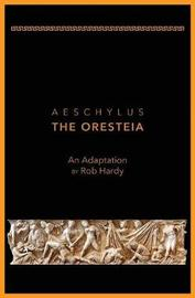 Aeschylus The Oresteia by Rob Hardy image