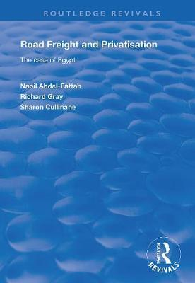 Road Freight and Privatisation by Nabil Abdel-Fattah