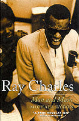 Ray Charles: Man and Music by Michael Lydon image