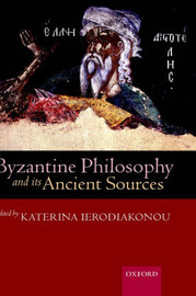 Byzantine Philosophy and its Ancient Sources image