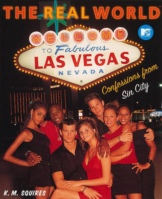 Mtv's Real World Las Vegas by K. M Squires image