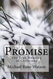 Promise: The True Meaning of Christmas by Michael Ross-Watson image