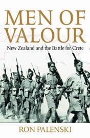 Men of Valour by Ron Palenski
