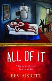 All of It by Bev Aisbett
