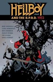 Hellboy And The B.p.r.d.: 1953 by Ben Stenbeck image