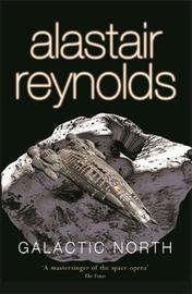 Galactic North by Alastair Reynolds image
