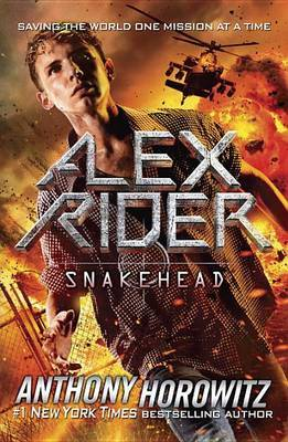 Snakehead (Alex Rider #7) by Anthony Horowitz image