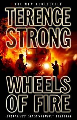Wheels Of Fire by Terence Strong image
