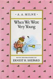 Milne & Shepard : When We Were Very Young (Hbk) by A.A. Milne