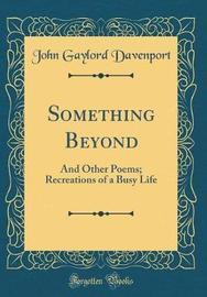 Something Beyond by John Gaylord Davenport image