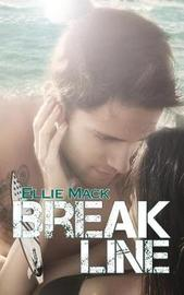 Break Line by Ellie Mack