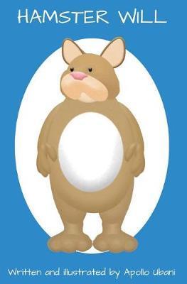 Hamster Will by Apollo Ubani