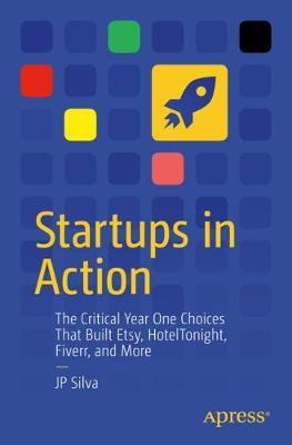 Startups in Action by JP Silva