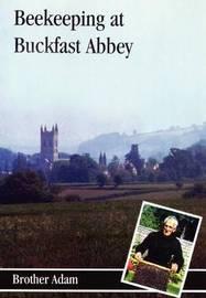 Beekeeping at Buckfast Abbey by Adam,Brother