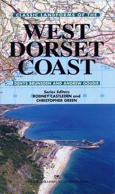 Classic Landforms of the West Dorset Coast by Denys Brunsden