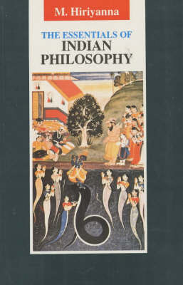 The Essentials of Indian Philosophy by M. Hiriyanna