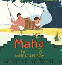 Maha the Mucatan Boy by Varant Dickranian