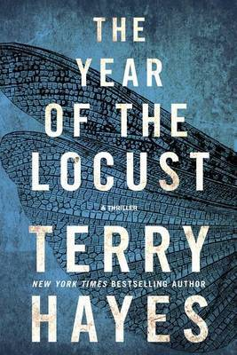 The Year of the Locust by Terry Hayes image