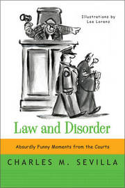 Law and Disorder by Charles M. Sevilla