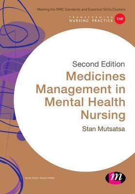 Medicines Management in Mental Health Nursing by Stanley Mutsatsa
