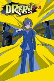 Durarara!!, Vol. 3 (light novel) by Ryohgo Narita