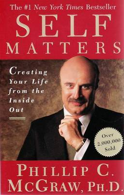Self Matters: Creating Your Life from the Inside Out by Phil McGraw image