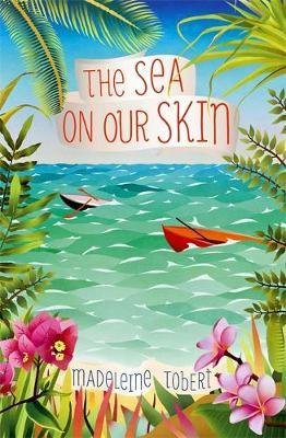 The Sea on Our Skin by Madeleine Tobert image