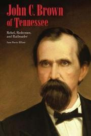 John C. Brown of Tennessee by Sam D. Elliott image