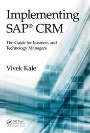 Implementing SAP(R) Crm by Vivek Kale