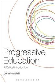 Progressive Education by John Howlett