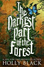The Darkest Part of the Forest by Holly Black image