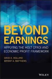 Beyond Earnings by David Holland