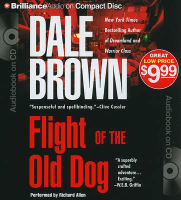 Flight of the Old Dog by Dale Brown image
