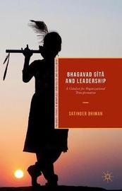 Bhagavad GiÌ taÌ and Leadership by Satinder Dhiman
