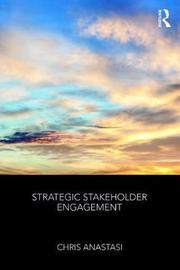 Strategic Stakeholder Engagement by Christopher Anastasi